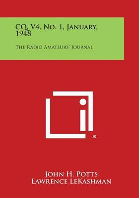 CQ, V4, No. 1, January, 1948: The Radio Amateurs' Journal