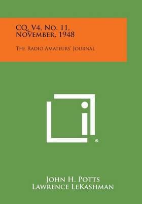 CQ, V4, No. 11, November, 1948: The Radio Amateurs' Journal
