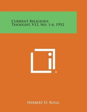 Current Religious Thought, V12, No. 1-6, 1952