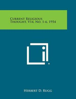 Current Religious Thought, V14, No. 1-6, 1954