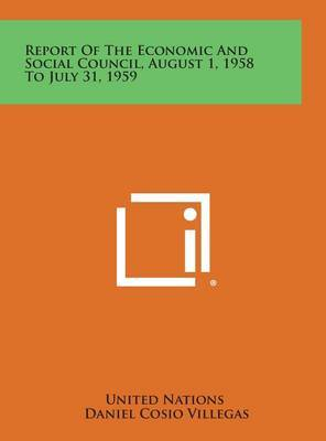 Report of the Economic and Social Council, August 1, 1958 to July 31, 1959