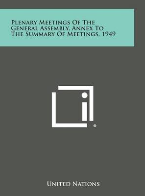 Plenary Meetings of the General Assembly, Annex to the Summary of Meetings, 1949