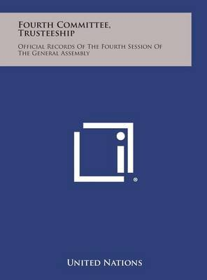 Fourth Committee, Trusteeship: Official Records of the Fourth Session of the General Assembly