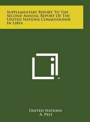 Supplementary Report to the Second Annual Report of the United Nations Commissioner in Libya