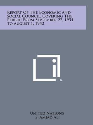 Report of the Economic and Social Council, Covering the Period from September 22, 1951 to August 1, 1952