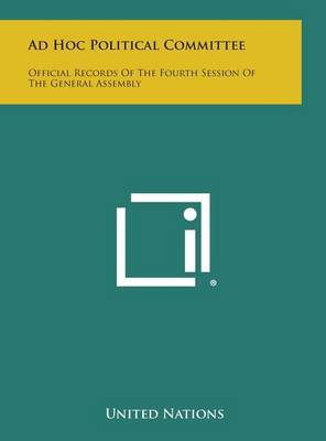 Ad Hoc Political Committee: Official Records of the Fourth Session of the General Assembly