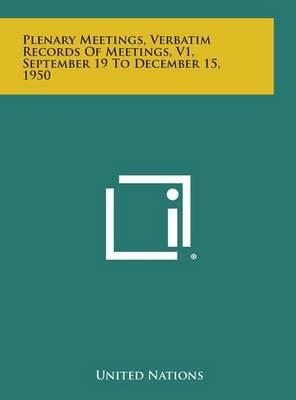 Plenary Meetings, Verbatim Records of Meetings, V1, September 19 to December 15, 1950