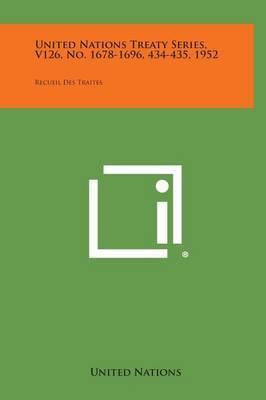 United Nations Treaty Series, V126, No. 1678-1696, 434-435, 1952: Recueil Des Traites