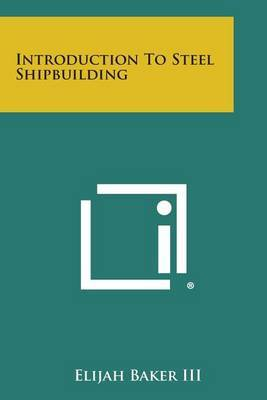 Introduction to Steel Shipbuilding