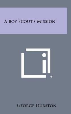 A Boy Scout's Mission