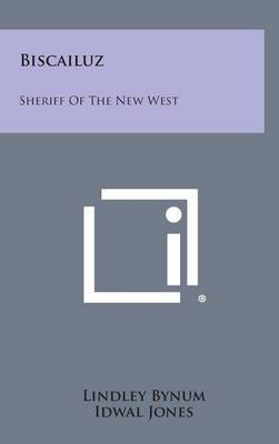 Biscailuz: Sheriff of the New West