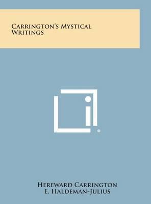 Carrington's Mystical Writings