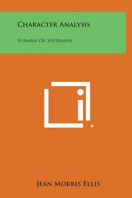 Character Analysis: Subman or Superman