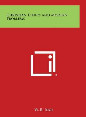 Christian Ethics and Modern Problems