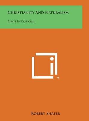 Christianity and Naturalism: Essays in Criticism