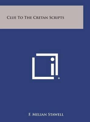 Clue to the Cretan Scripts