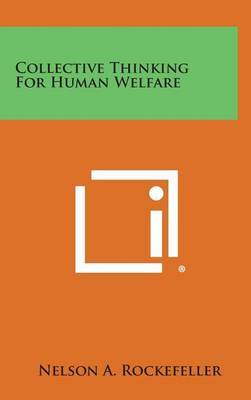 Collective Thinking for Human Welfare