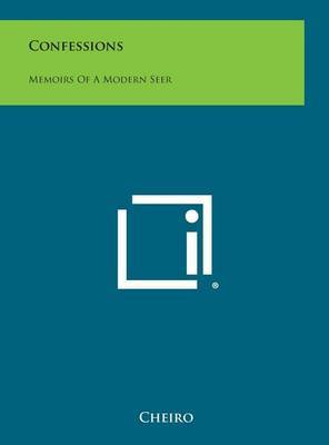 Confessions: Memoirs of a Modern Seer