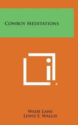 Cowboy Meditations