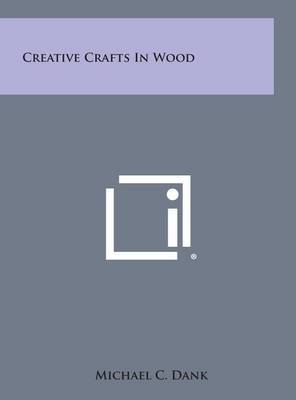 Creative Crafts in Wood