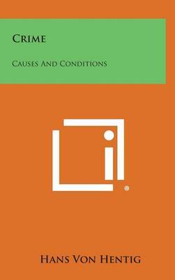 Crime: Causes and Conditions