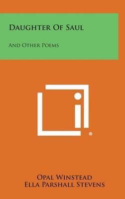 Daughter of Saul: And Other Poems