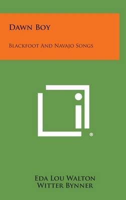 Dawn Boy: Blackfoot and Navajo Songs