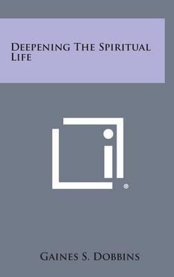 Deepening the Spiritual Life