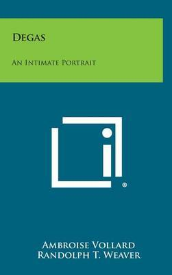 Degas: An Intimate Portrait