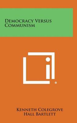 Democracy Versus Communism