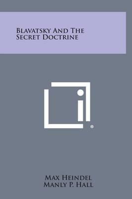Blavatsky and the Secret Doctrine