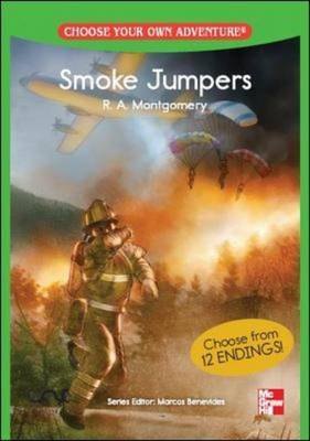 Choose Your Own Adventure: Smoke Jumpers