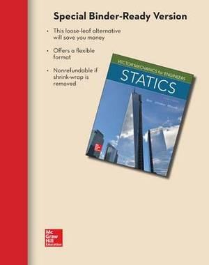 Loose Leaf for Vector Mechanics for Engineers: Statics