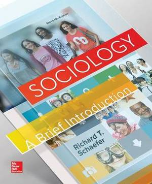 Sociology: A Brief Introduction Loose Leaf Edition with the Practical Skeptic and Connect Access Card