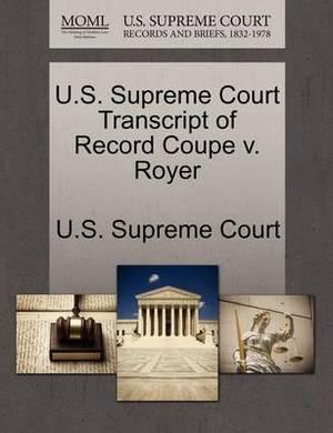 U.S. Supreme Court Transcript of Record Coupe V. Royer