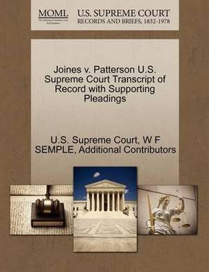 Joines V. Patterson U.S. Supreme Court Transcript of Record with Supporting Pleadings