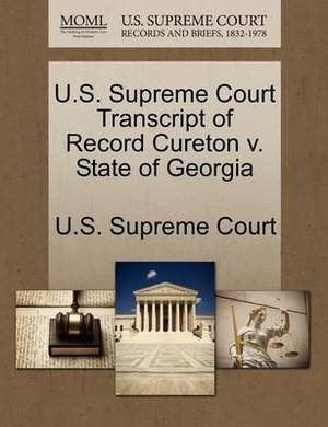 U.S. Supreme Court Transcript of Record Cureton V. State of Georgia