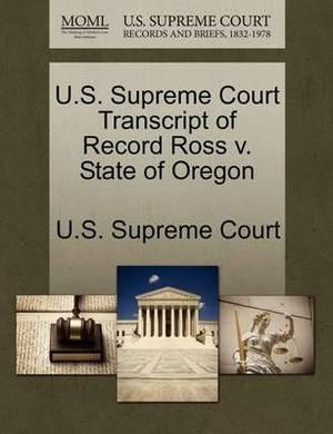 U.S. Supreme Court Transcript of Record Ross V. State of Oregon