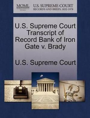 U.S. Supreme Court Transcript of Record Bank of Iron Gate V. Brady