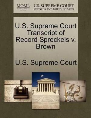 U.S. Supreme Court Transcript of Record Spreckels V. Brown