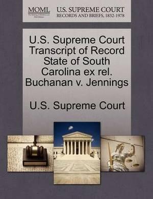 U.S. Supreme Court Transcript of Record State of South Carolina Ex Rel. Buchanan V. Jennings