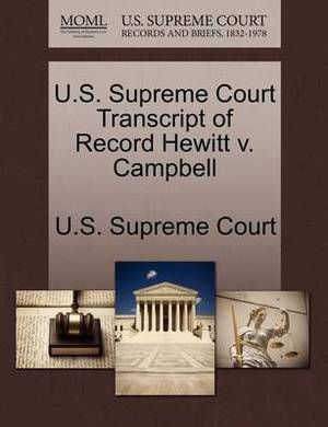 U.S. Supreme Court Transcript of Record Hewitt V. Campbell