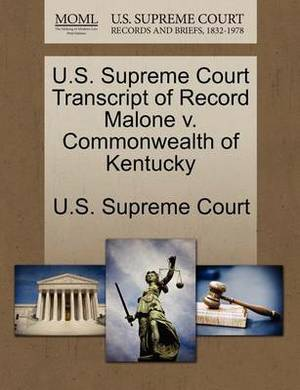 U.S. Supreme Court Transcript of Record Malone V. Commonwealth of Kentucky