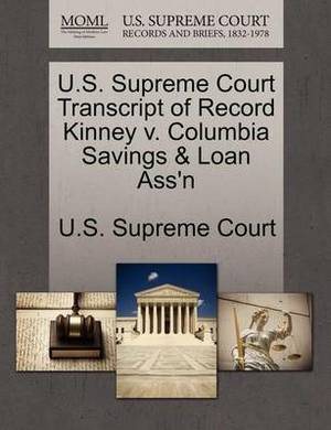 U.S. Supreme Court Transcript of Record Kinney V. Columbia Savings & Loan Ass'n