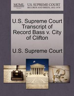 U.S. Supreme Court Transcript of Record Bass V. City of Clifton