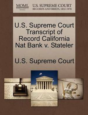 U.S. Supreme Court Transcript of Record California Nat Bank V. Stateler