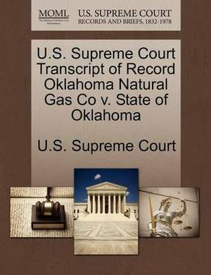 U.S. Supreme Court Transcript of Record Oklahoma Natural Gas Co V. State of Oklahoma