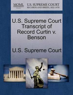 U.S. Supreme Court Transcript of Record Curtin V. Benson