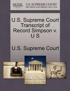 U.S. Supreme Court Transcript of Record Simpson V. U S