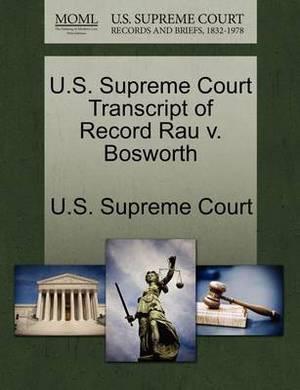 U.S. Supreme Court Transcript of Record Rau V. Bosworth